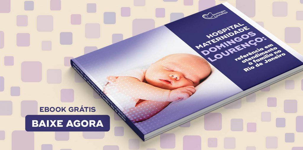 Hospital Maternidade Domingos Lourenço: referência em atendimento à família no Rio de Janeiro