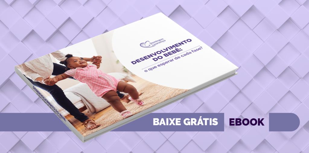 Desenvolvimento do bebê: o que esperar de cada fase?